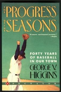 Progress of the Seasons: Forty Years of Baseball in Our Town