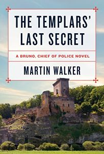 The Templars' Last Secret: A Bruno