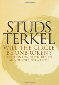 WILL THE CIRCLE BE UNBROKEN?: Reflections on Death
