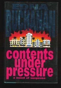Contents Under Pressure: A Novel of Suspense