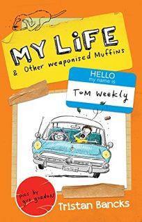 My Life & Other Weaponised Muffins