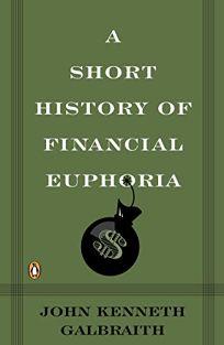 A Short History of Financial Euphoria