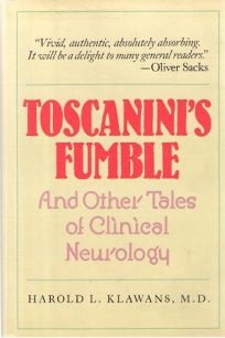 Toscaninis Fumble: And Other Tales of Clinical Neurology