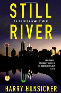 STILL RIVER: A Lee Henry Oswald Mystery