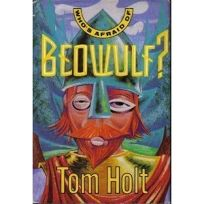 Whos Afraid of Beowulf?