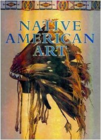 Native American Art 1st Ed