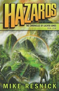 Hazards: The Chronicles of Lucifer Jones