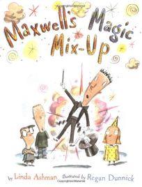 MAXWELLS MAGIC MIX-UP