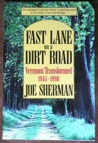 Fast Lane on a Dirt Road: Vermont Transformed