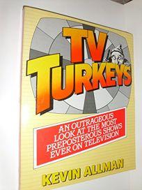 TVs Turkeys Pa