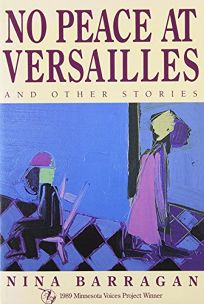 No Peace at Versailles and Other Stories