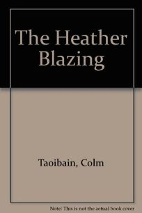 The Heather Blazing
