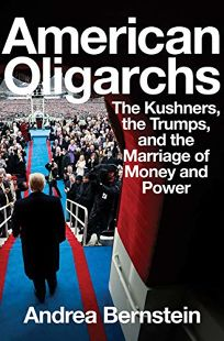 American Oligarchs: The Kushners