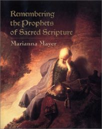 Remembering the Prophets of Sacred Scripture