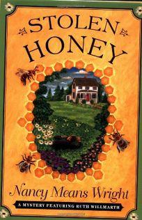 STOLEN HONEY: A Mystery Featuring Ruth Willmarth