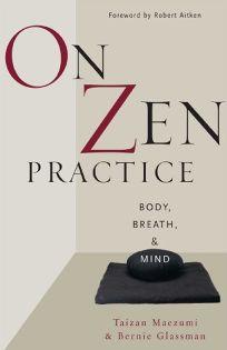 ON ZEN PRACTICE: Body