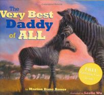 The Very Best Daddy of All [With Free Greeting Card Inside!]