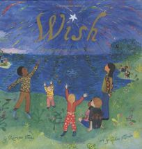 Wish: Wishing Traditions Around the World