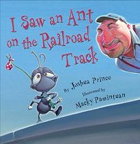 I Saw an Ant on a Railroad Track