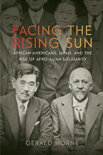 Facing the Rising Sun: African Americans