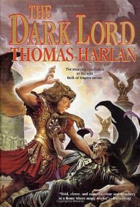 THE DARK LORD: Book Four of the Oath of Empire