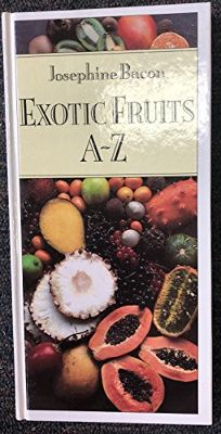 Exotic Fruits A-Z