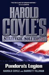 Pandoras Legion: Harold Coyles Strategic Solutions