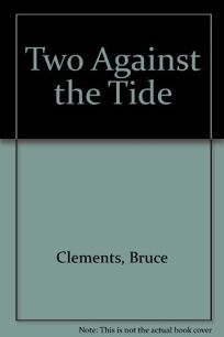 Two Against the Tide