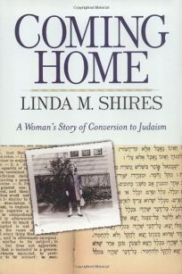 COMING HOME: A Womans Story of Conversion to Judaism