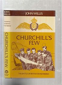 Churchills Few: The Battle of Britain Remembered