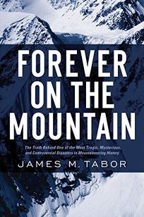 Forever on the Mountain: The Truth Behind One of the Most Tragic
