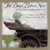 The Days Before Now: An Autobiographical Note