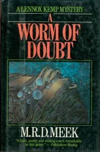 A Worm of Doubt