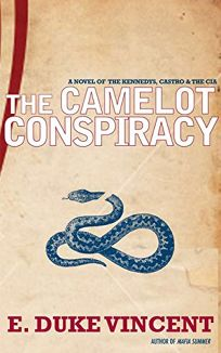 The Camelot Conspiracy: The Kennedys