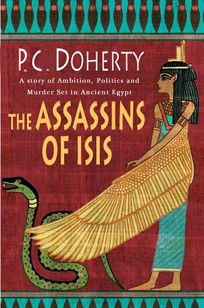 The Assassins of Isis: A Story of Ambition