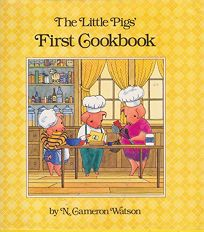 The Little Pigs First Cookbook