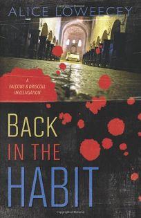 Back in the Habit: A Falcone & Driscoll Investigation