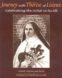 Journey with Therese of Lisieux