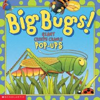 Big Bugs!: Giant Creepy Crawly Pop-Ups