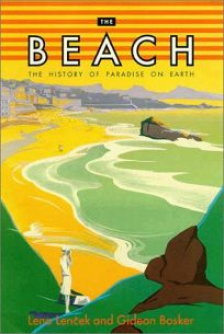 The Beach: 1the History of Paradise on Earth