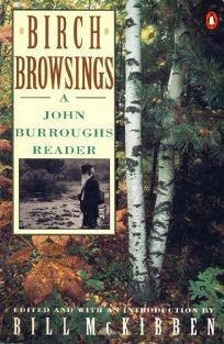 Birch Browsings: 2a John Burroughs Reader