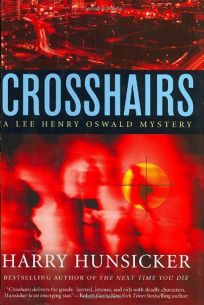 Crosshairs: A Lee Henry Oswald Mystery