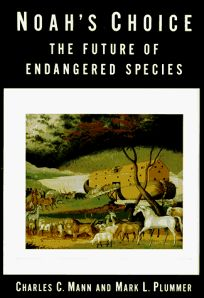 Noahs Choice: The Future of Endangered Species