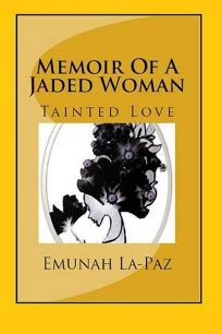 Memoir of a Jaded Woman: Tainte -Love