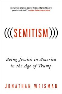 Semitism: Being Jewish in America in the Age of Trump