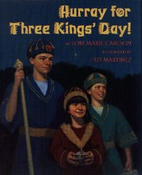 Hurray for Three Kings Day!