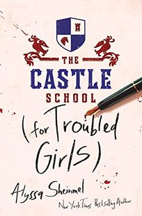 The Castle School for Troubled Girls