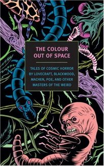 The Colour Out of Space: Tales of Cosmic Horror