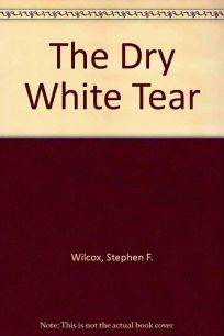 The Dry White Tear: Murder in New Yorks Wine Country