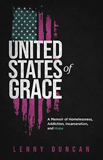 United States of Grace: A Memoir of Homelessness